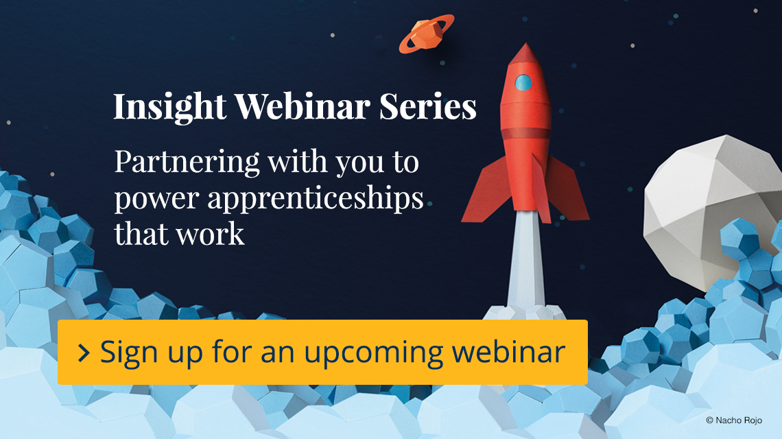 Insight Webinar Series, sign up for an upcoming webinar