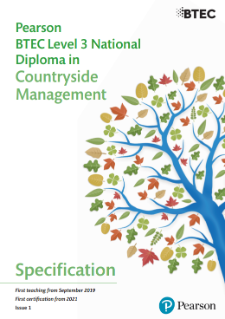 Specification - BTEC Level 3 National Diploma in Countryside Management