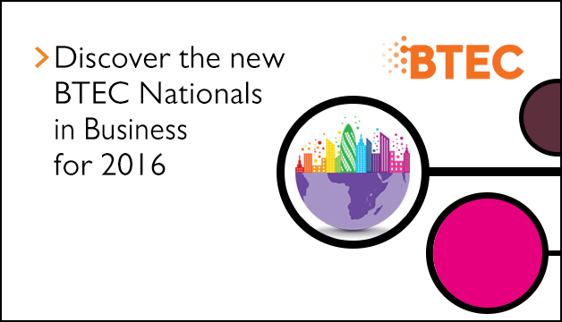 Link to Discover the new BTEC Nationals inBusiness for 2016