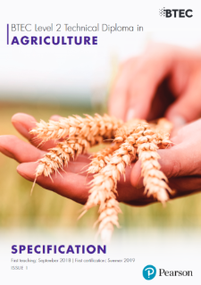 BTEC Level 2 Technical Diploma in Agriculture specification
