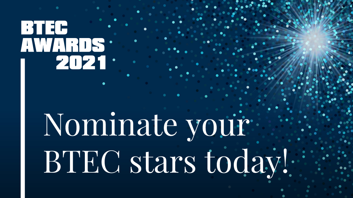 Nominate your BTEC stars today!