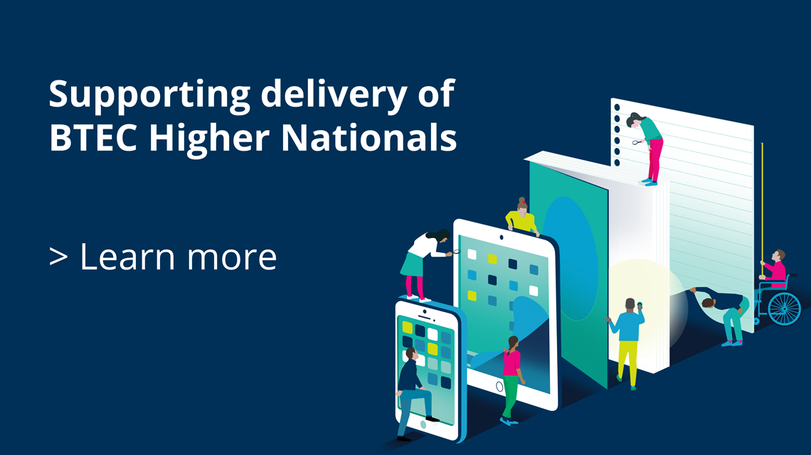 Supporting delivery of BTEC Higher Nationals