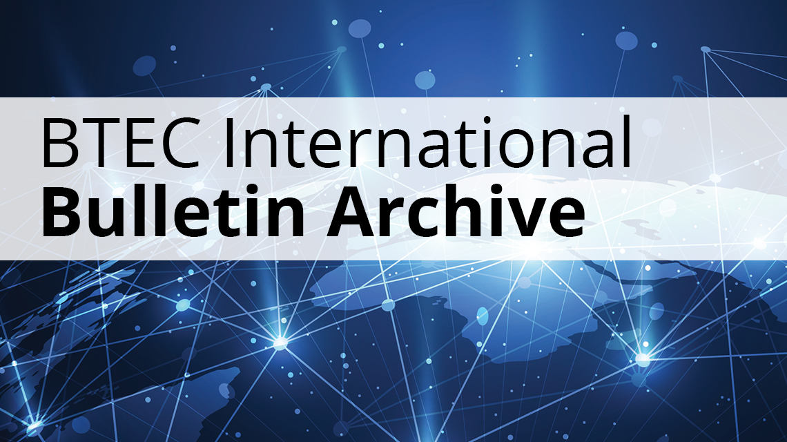 BTEC International bulletin archive