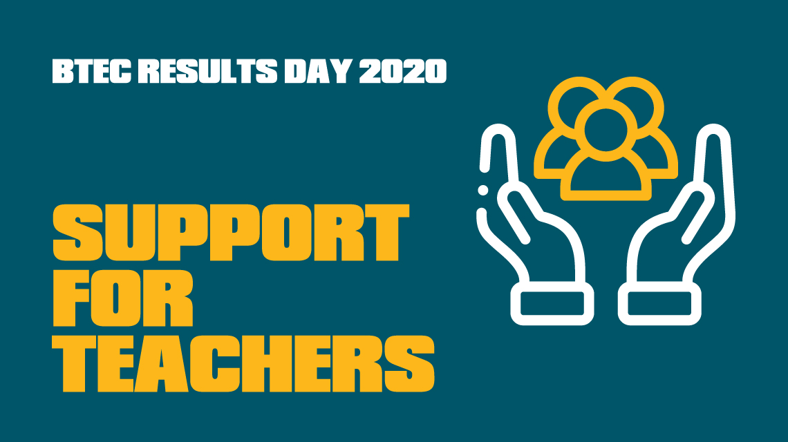 BTEC Results Day - Support for teachers