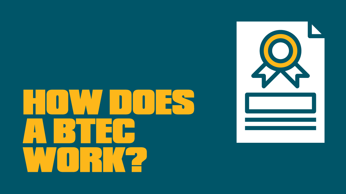 How does a BTEC work?