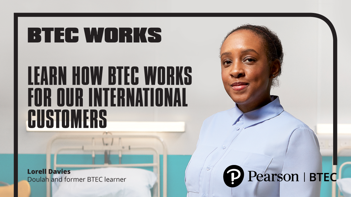 BTEC Works - Learn how BTEC works for our international customers