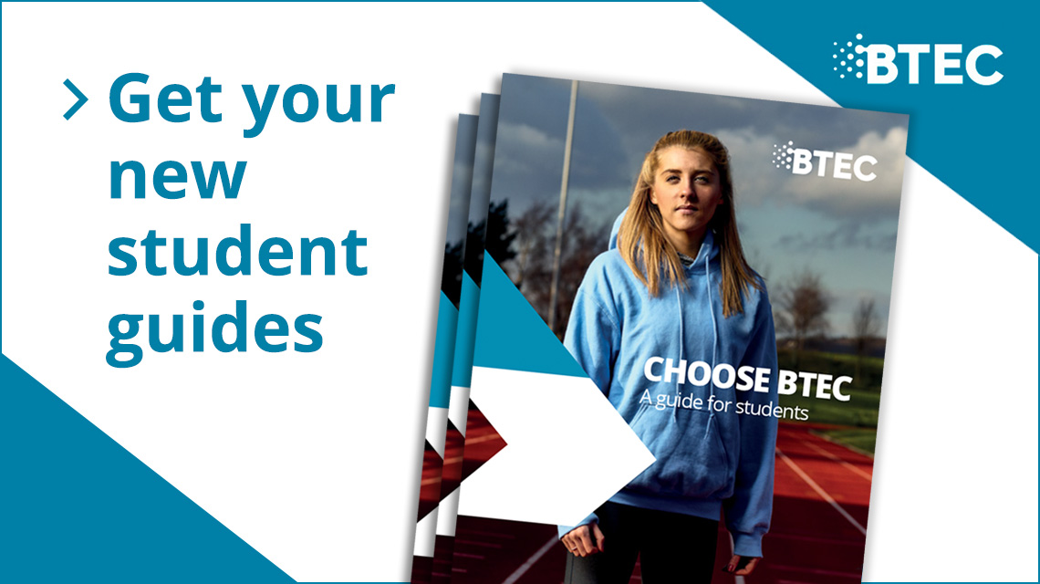 Get your new student BTEC guides