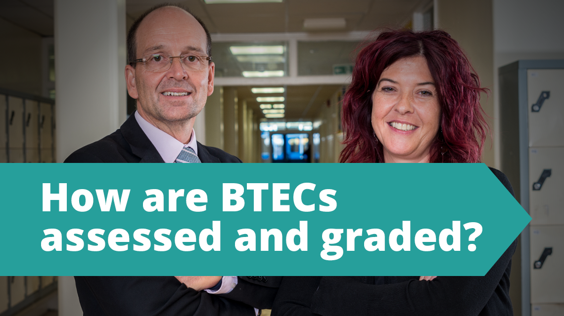 How are BTECs assessed and graded?