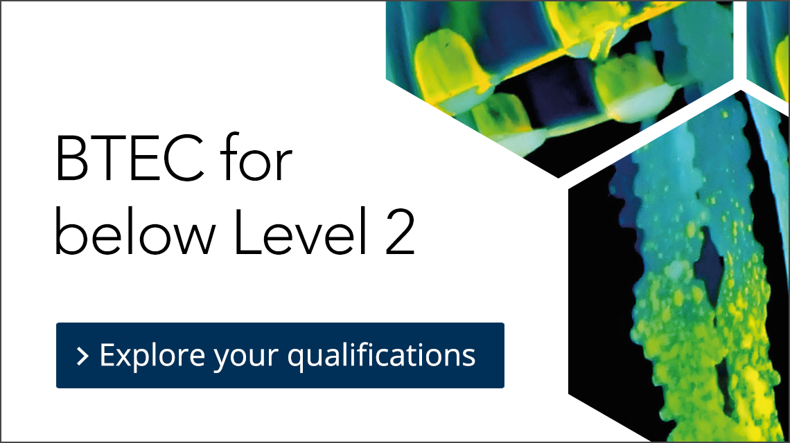 Explore | BTEC below Level 2