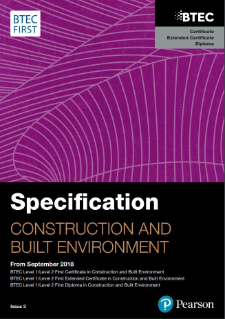 BTEC First Certificate in Construction and the Built Environment specification