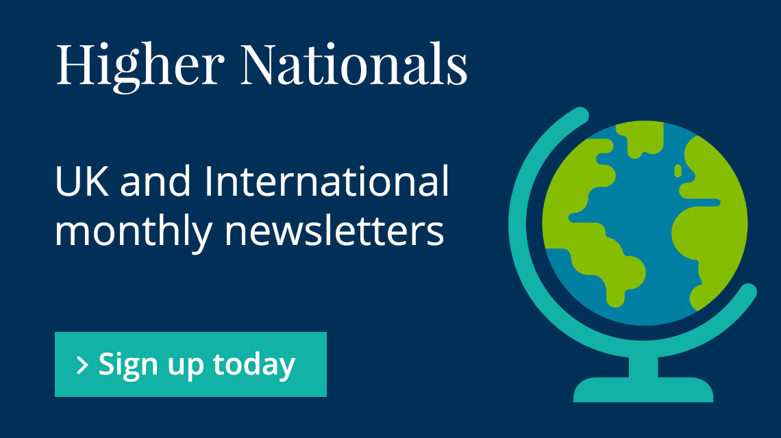 Subscribe to the BTEC Higher Nationals newsletter