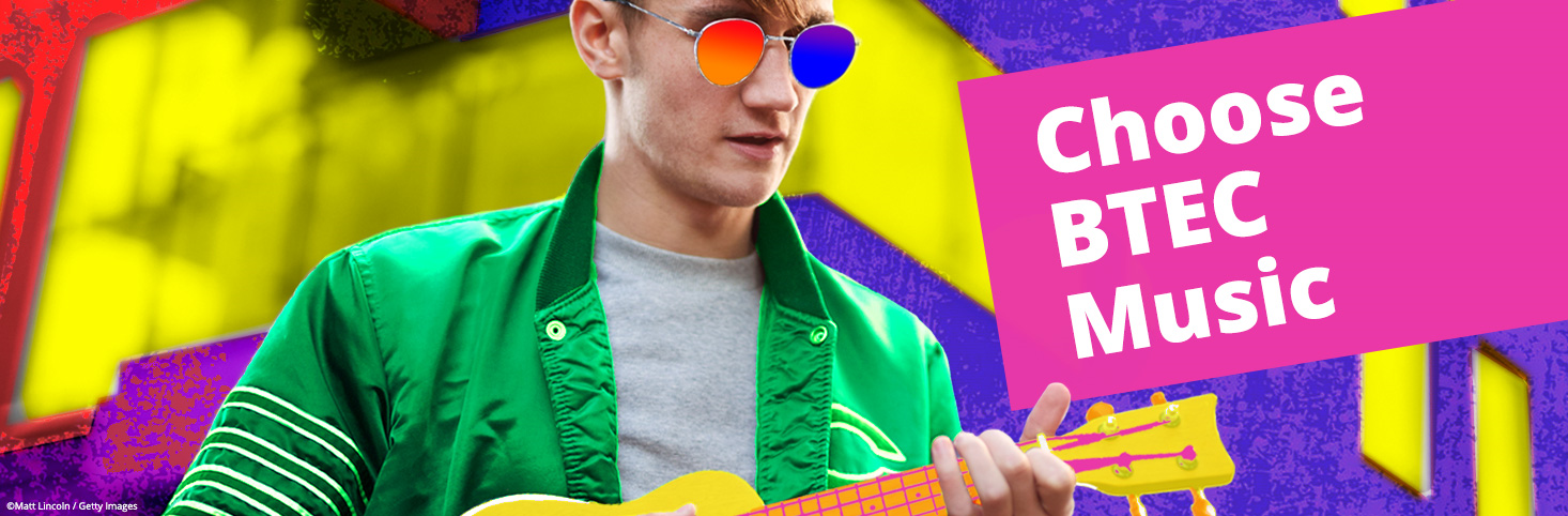 Choose BTEC Music - banner
