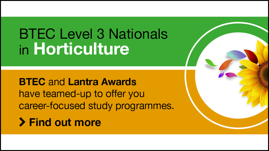 BTEC and Lantra Awards have teamed-up to offer you career-focused study programmes. Find out more.