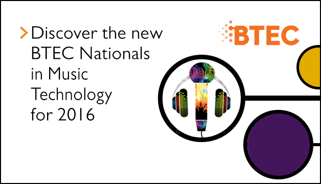 Link to Discover the new BTEC Nationals in Music Technology for 2016