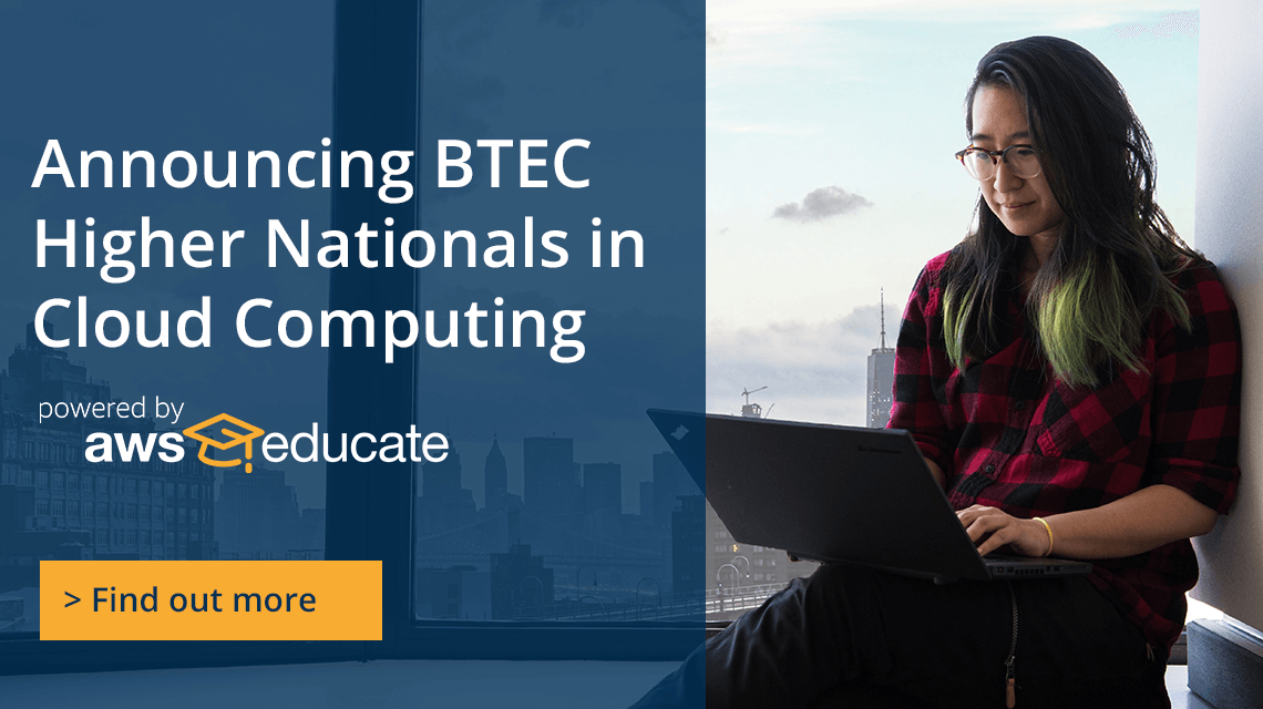 Announcing BTEC Higher Nationals in Cloud Computing