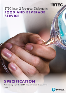 BTEC Level 2 Technical Diploma in Food and Beverage Service specification