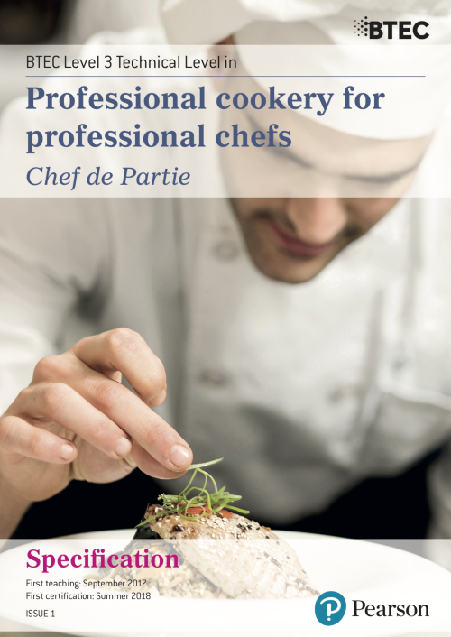 BTEC Level 3 Technical Level in Professional Cookery for Professional Chefs (Chef de Partie)