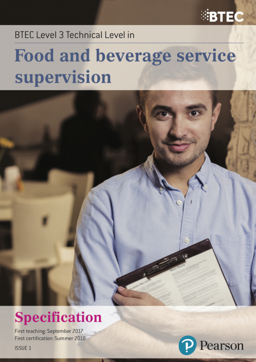 BTEC Level 3 Technical Level in Food and beverage service supervision
