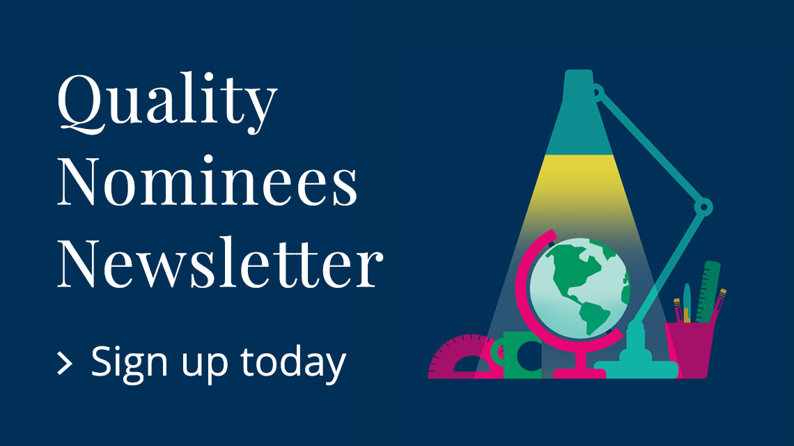 Sign up for the Quality Nominees newsletter