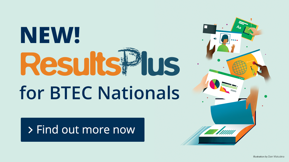 NEW! ResultsPlus for BTEC Nationals