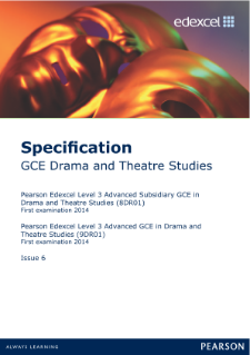 Edexcel A level Drama and Theatre specification