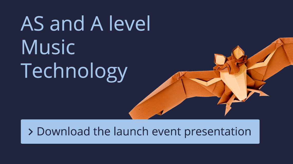 AS and A level Music Technology Launch Event presentation