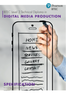 BTEC Level 2 Technical Diploma in Digital Media Production specification