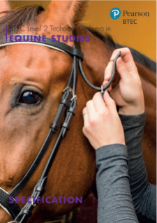 BTEC Level 2 Technical Diploma in Equine Care specification