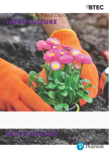 BTEC Level 2 Technical Diploma in Horticulture draft specification