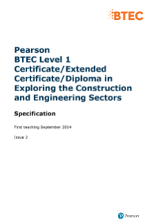 BTEC Level 1 Certificate in Exploring the Construction and Engineering Sectors specification