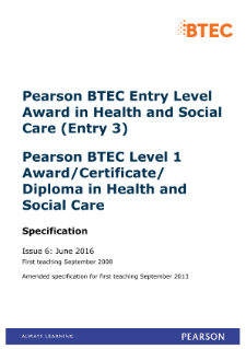 BTEC Level 1 Award in Health and Social Care specification