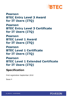 Pearson BTEC Level 1 Award for IT Users (ITQ) Specification