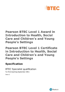 BTEC Level 1 Award in Health and Social Care and Children's and Young People's Settings specification