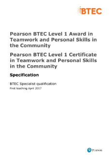 Pearson BTEC Level 1 Award in Teamwork and Personal Skills in the Community specification