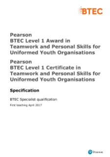 Pearson BTEC Level 1 Award/Certificate in Teamwork and Personal Skills in Uniformed Youth Organisations: Specification