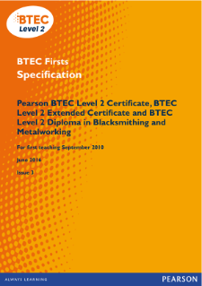 BTEC Firsts in Blacksmithing and Metalworking specification