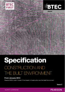 BTEC First Award in Construction and the Built Environment (2013) specification