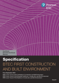 BTEC First Extended Certificate in Construction and the Built Environment specification