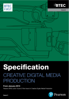 BTEC First Award in Creative Digital Media Production specification