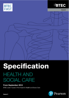 BTEC First Award in Health and Social Care specification