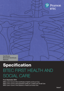 BTEC First Certificate in Health and Social Care specification