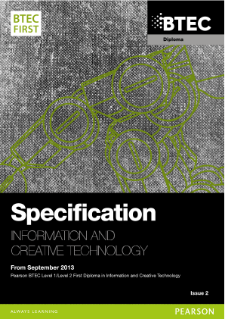 BTEC First Diploma in Information and Creative Technology specification