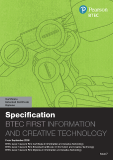 BTEC First Certificate in Information and Creative Technology specification