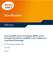 BTEC Firsts in Land-based Technology specification