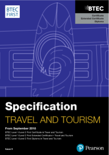 BTEC First Certificate in Travel and Tourism specification
