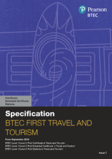 BTEC First Extended Certificate in Travel and Tourism specification