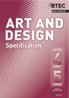 BTEC Higher National Diplomas in Art and Design specification