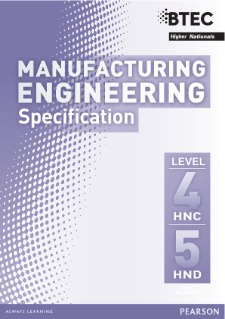BTEC Higher National Diplomas in Manufacturing Engineering specification