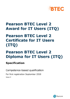 level 2 certificate for it users Btec level 2 certificate for it users (itq) this qualification is intended for those who regularly use a computer in the workplace it is designed to improve it skills, using a variety of software packages, for example word processing, speadsheets, internet etc it is a work based qualification which will allow learners to.