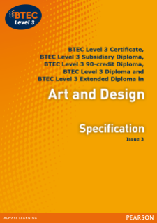 BTEC Level 3 Art and Design specification